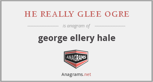 he really glee ogre - george ellery hale