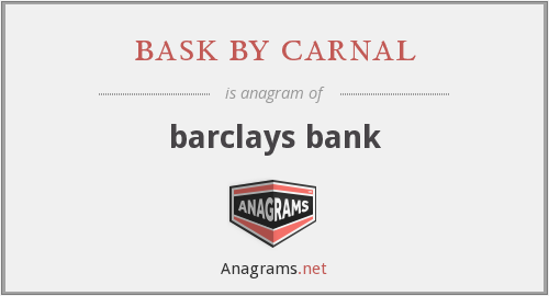 bask by carnal - barclays bank