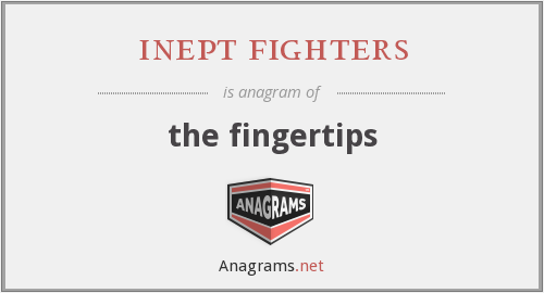 inept fighters - the fingertips