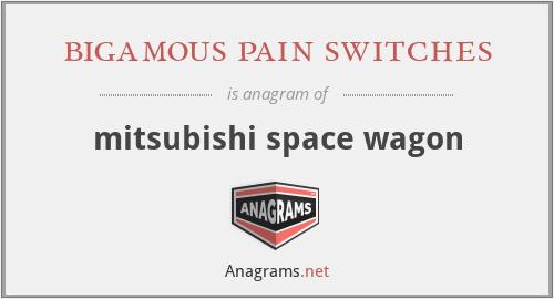 bigamous pain switches - mitsubishi space wagon
