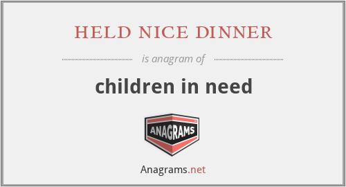 held nice dinner - children in need
