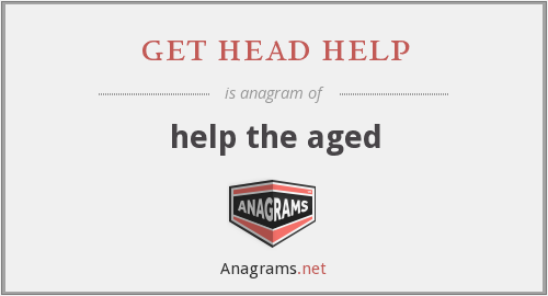 get head help - help the aged