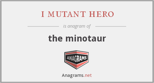 i mutant hero - the minotaur