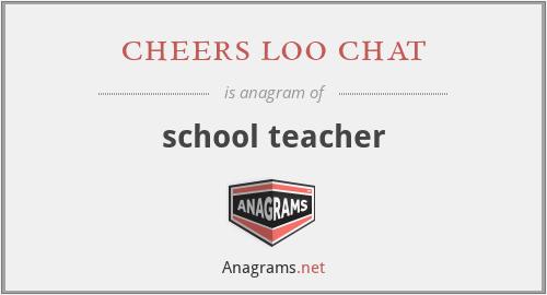 cheers loo chat - school teacher