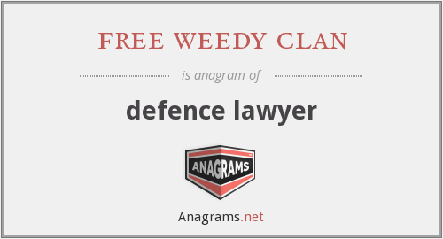 free weedy clan - defence lawyer