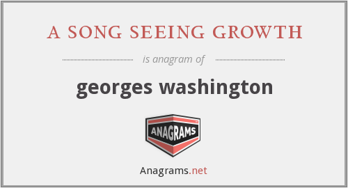 a song seeing growth - georges washington