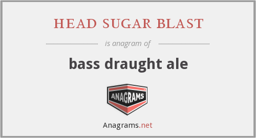 head sugar blast - bass draught ale
