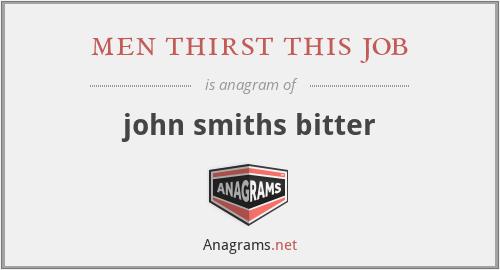 men thirst this job - john smiths bitter