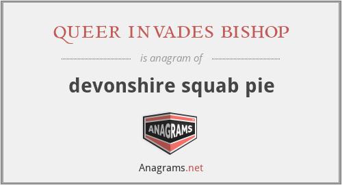 queer invades bishop - devonshire squab pie