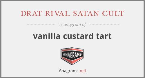 drat rival satan cult - vanilla custard tart