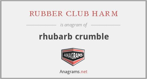 rubber club harm - rhubarb crumble