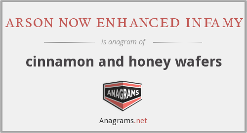 arson now enhanced infamy - cinnamon and honey wafers
