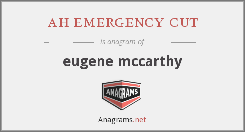 ah emergency cut - eugene mccarthy
