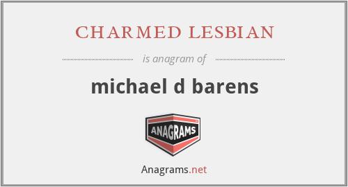 charmed lesbian - michael d barens