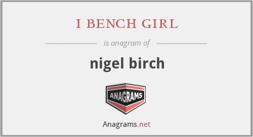 i bench girl - nigel birch
