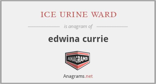 ice urine ward - edwina currie