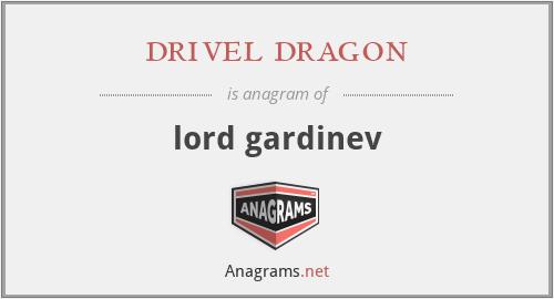 drivel dragon - lord gardinev