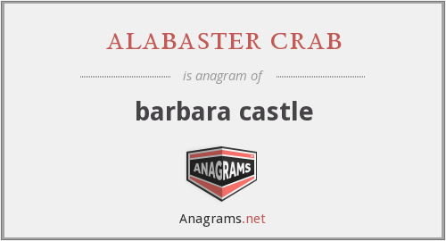 alabaster crab - barbara castle