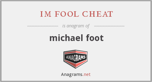 im fool cheat - michael foot