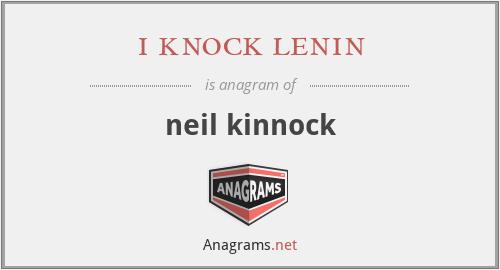i knock lenin - neil kinnock