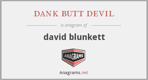 dank butt devil - david blunkett