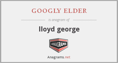 googly elder - lloyd george