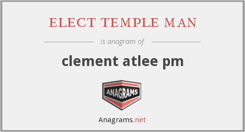 elect temple man - clement atlee pm