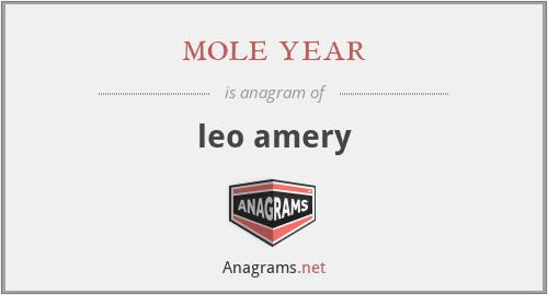mole year - leo amery