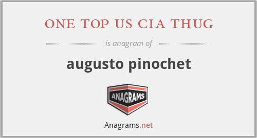 one top us cia thug - augusto pinochet