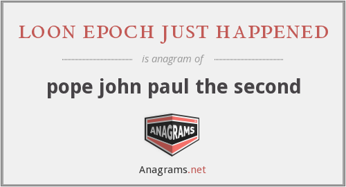 loon epoch just happened - pope john paul the second