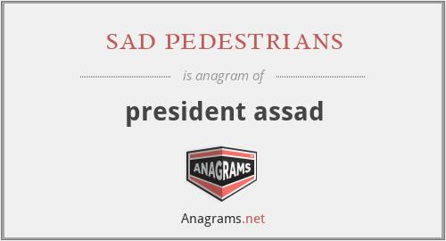 sad pedestrians - president assad