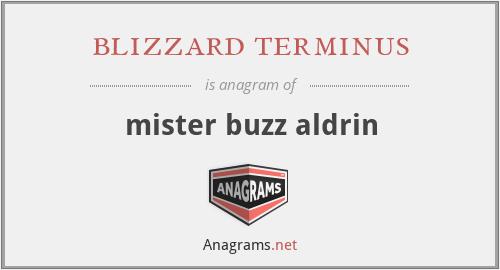 blizzard terminus - mister buzz aldrin