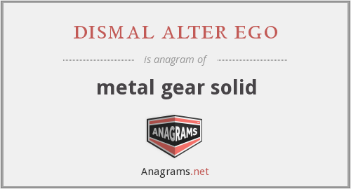 dismal alter ego - metal gear solid