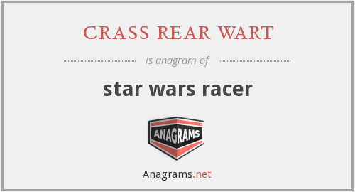 crass rear wart - star wars racer