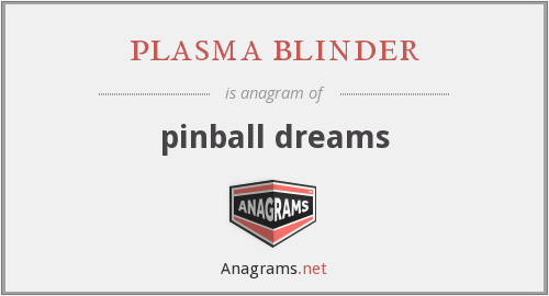 plasma blinder - pinball dreams
