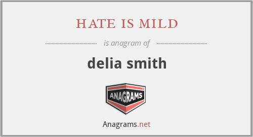 hate is mild - delia smith