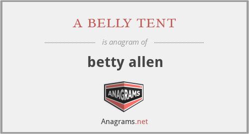 a belly tent - betty allen