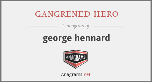 gangrened hero - george hennard