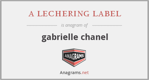 a lechering label - gabrielle chanel
