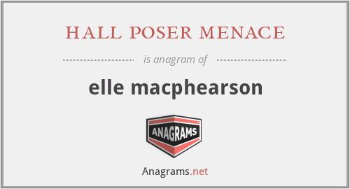 hall poser menace - elle macphearson