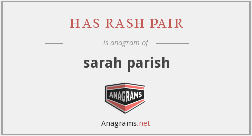has rash pair - sarah parish