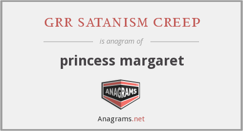 grr satanism creep - princess margaret