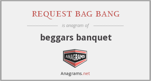 request bag bang - beggars banquet