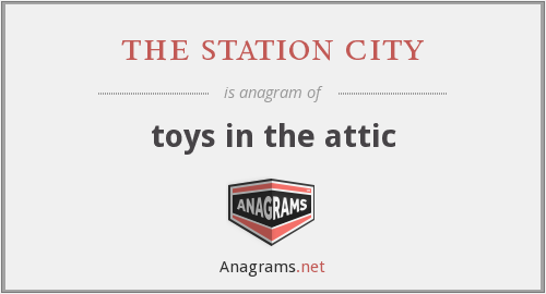 the station city - toys in the attic