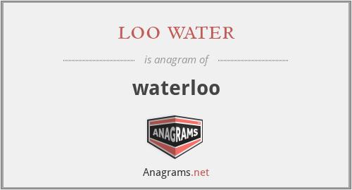 loo water - waterloo