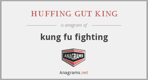 huffing gut king - kung fu fighting