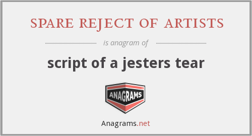 spare reject of artists - script of a jesters tear