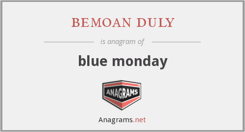 bemoan duly - blue monday
