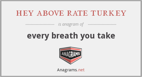 hey above rate turkey - every breath you take