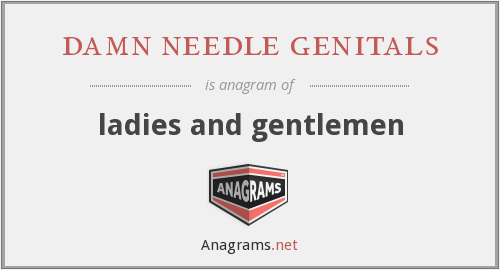 damn needle genitals - ladies and gentlemen